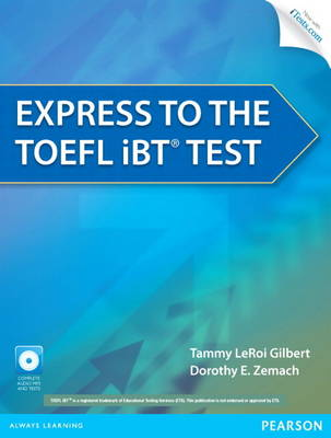 Express to the TOEFL iBT (R) Test with CD-ROM (Paperback)