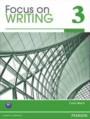 Focus on Writing 3 with Proofwriter (Paperback)
