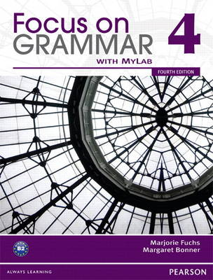 Value Pack: Focus on Grammar 4 Student Book with MyEnglishLab and Workbook (Paperback)