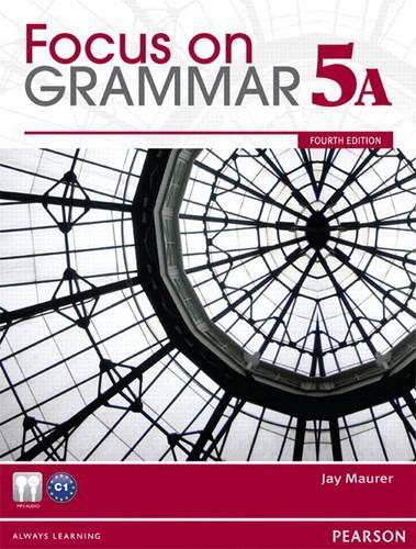 Focus on Grammar 5A Split Student Book & Focus on Grammar 5A Workbook (Paperback)