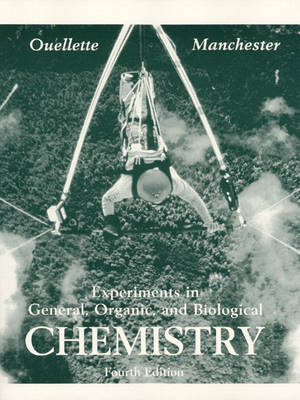 Experiments in General, Organic and Biological Chemistry (Paperback)