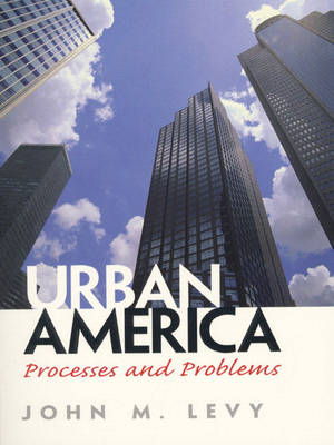 Urban America: Processes and Problems (Paperback)