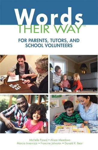 Words Their Way for Parents, Tutors, and School Volunteers (Paperback)
