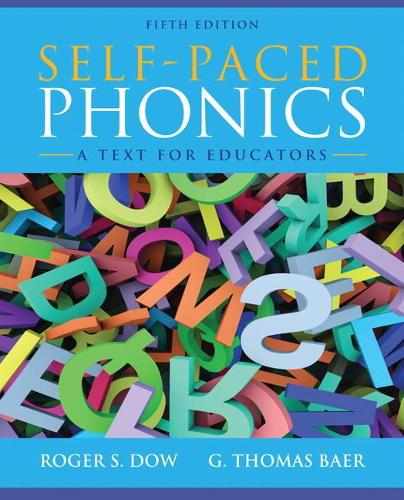 Self-Paced Phonics: A Text for Educators (Paperback)