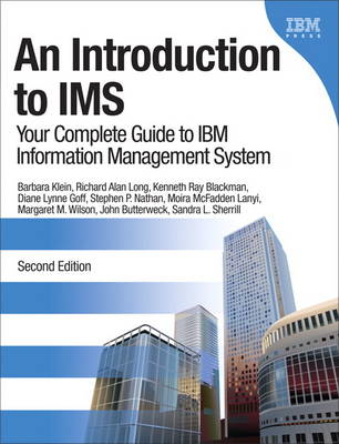 An Introduction to IMS: Your Complete Guide to IBM Information Management System (Paperback)