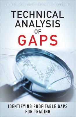 Technical Analysis of Gaps: Identifying Profitable Gaps for Trading (Hardback)