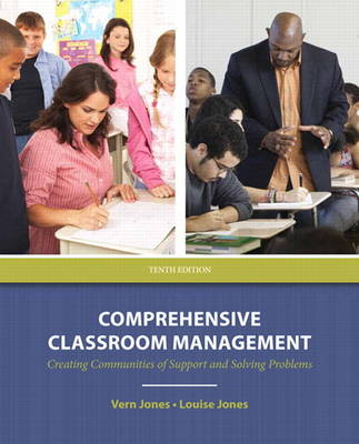 Comprehensive Classroom Management: Creating Communities of Support and Solving Problems Plus MyEducationLab with Pearson eText -- Access Card Pac