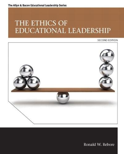 The Ethics of Educational Leadership (Paperback)