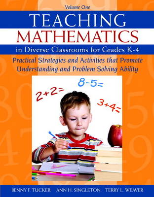 Teaching Mathematics in Diverse Classrooms for Grades K-4: Practical Strategies and Activities That Promote Understanding and Problem Solving Ability (Paperback)