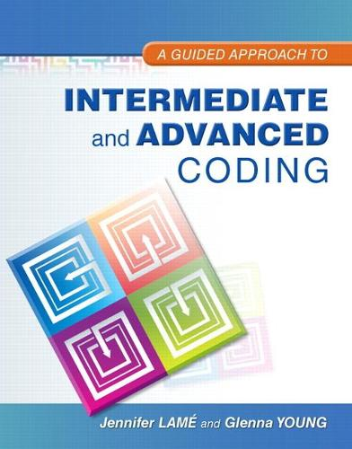 A Guided Approach to Intermediate and Advanced Coding (Paperback)