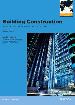 Building Construction: Principles, Materials, & Systems: International Edition (Paperback)