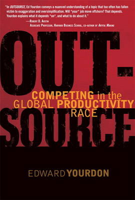 OUTSOURCE: Competing in the Global Productivity Race (Paperback)