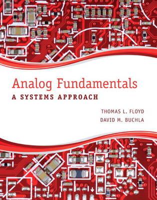 Analog Fundamentals: A Systems Approach (Hardback)