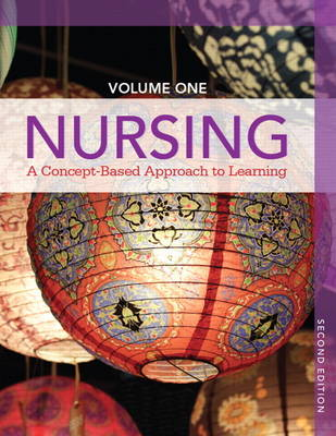 Nursing: Volume 1: A Concept-Based Approach to Learning (Hardback)