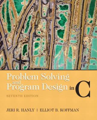 Problem Solving and Program Design in C (Paperback)