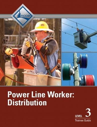 Power Line Worker Distribution Level 3 Trainee Guide (Paperback)