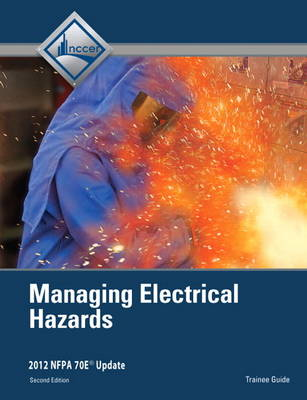 Managing Electrical Hazards Trainee Guide (Paperback)