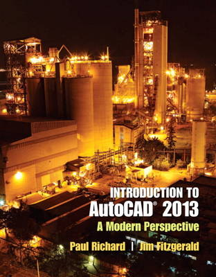 Introduction to AutoCAD 2013: A Modern Perspective (Paperback)