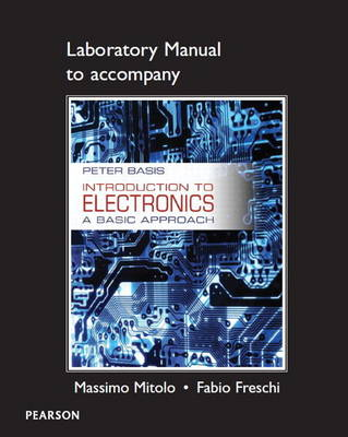 Lab Manual for Introduction to Electronics: A Basic Approach (Paperback)