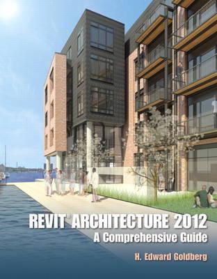 Revit Architecture 2012: A Comprehensive Guide (Paperback)