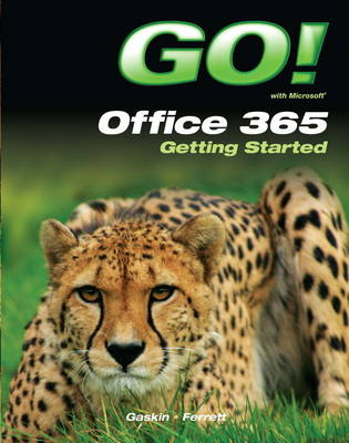 GO! with Office 365 Getting Started (Paperback)
