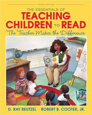 The Essentials of Teaching Children to Read: The Teacher Makes the Difference (Paperback)