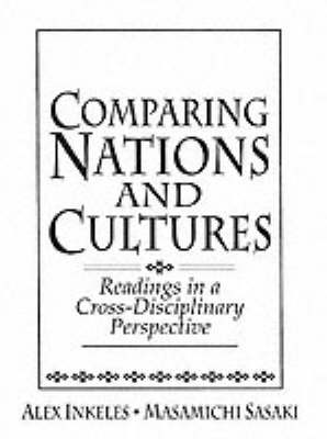 Comparing Nations and Cultures: Readings in a Cross-Disciplinary Perspective (Paperback)