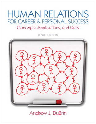 Human Relations for Career and Personal Success: Concepts, Applications, and Skills (Paperback)