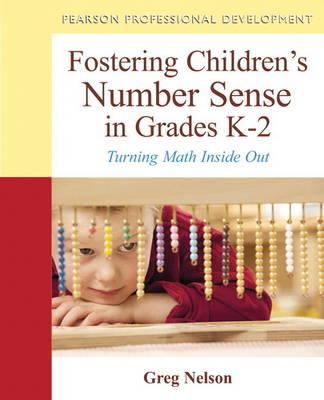 Fostering Children's Number Sense in Grades K-2: Turning Math Inside Out (Paperback)