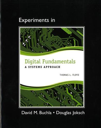 Lab Manual for Digital Fundamentals: A Systems Approach (Paperback)