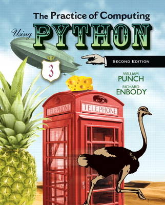The Practice of Computing Using Python, Plus MyProgrammingLab with Pearson Etext -- Access Card