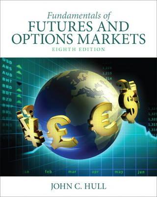 Fundamentals of Futures and Options Markets (Hardback)