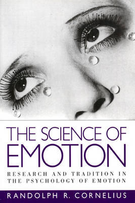The Science of Emotion: Research and Tradition in the Psychology of Emotion (Paperback)