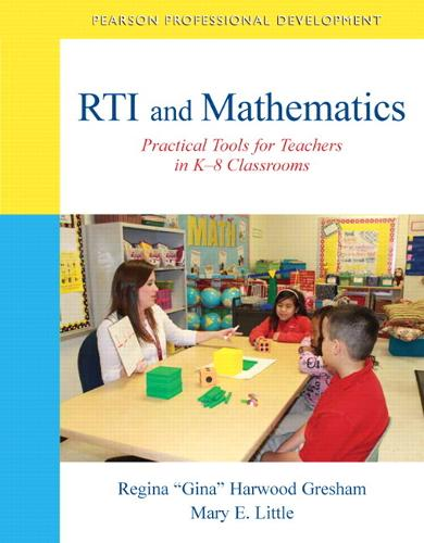 RTI and Mathematics: Practical Tools for Teachers in K-8 Classrooms (Paperback)