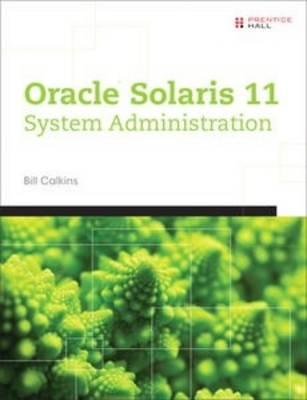 Calkins: Oracle Solaris 11 Sys Ad_p1 (Paperback)