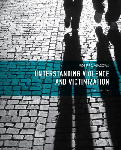 Understanding Violence and Victimization (Paperback)