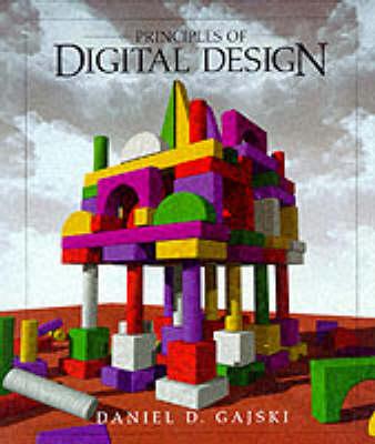 Principles of Digital Design: United States Edition (Hardback)