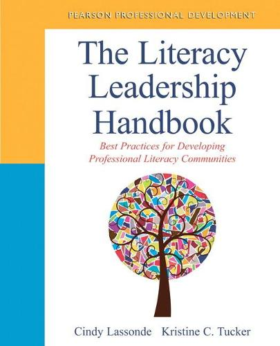 The Literacy Leadership Handbook: Best Practices for Developing Professional Literacy Communities (Paperback)