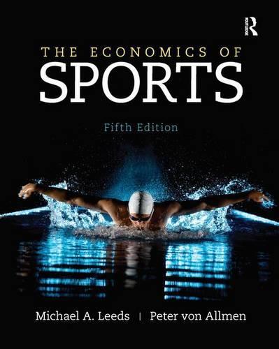 The Economics of Sports (Hardback)