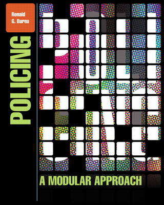 Policing: A Modular Approach Plus NEW MyCJLab with Pearson eText -- Access Card Package