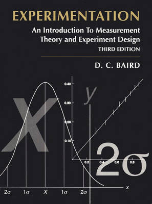 Experimentation: An Introduction to Measurement Theory and Experiment Design (Paperback)