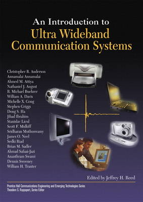 An Introduction to Ultra Wideband Communication Systems (Paperback)