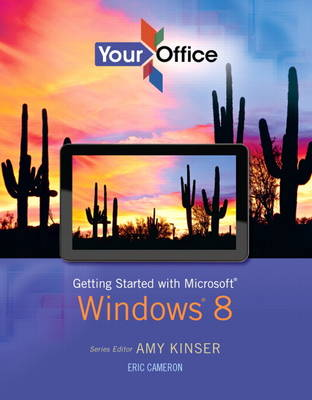 Your Office: Getting Started with Windows 8 (Paperback)
