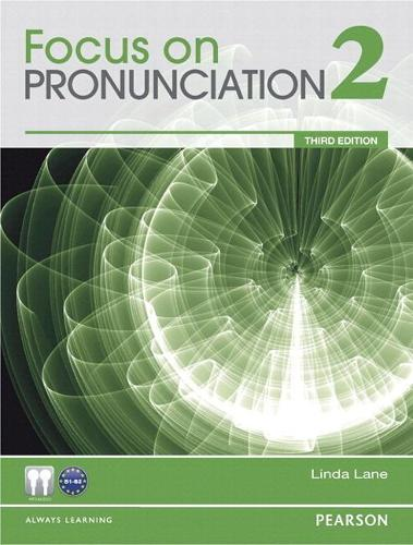 Value Pack: Focus on Pronunciation 2 Student Book and Classroom Audio CDs