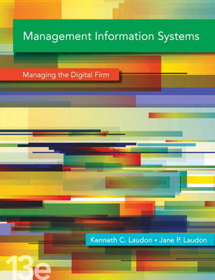 Management Information Systems: Managing the Digital Firm (Hardback)