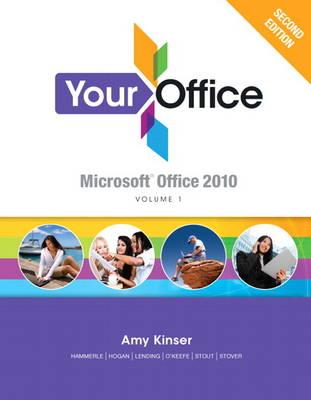 Your Office: Microsoft Office 2010, Volume 1 (Spiral bound)