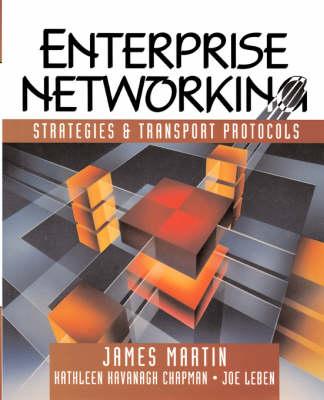 Enterprise Networking: Strategies and Transport Protocols (Paperback)