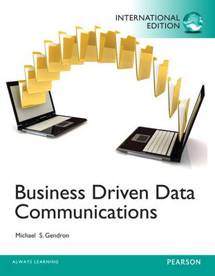 Business Driven Data Communications: United States Edition (Paperback)