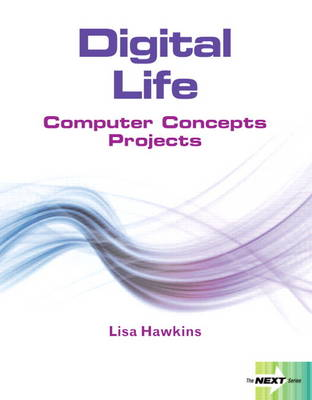 Next Series: Digital Life (Spiral bound)