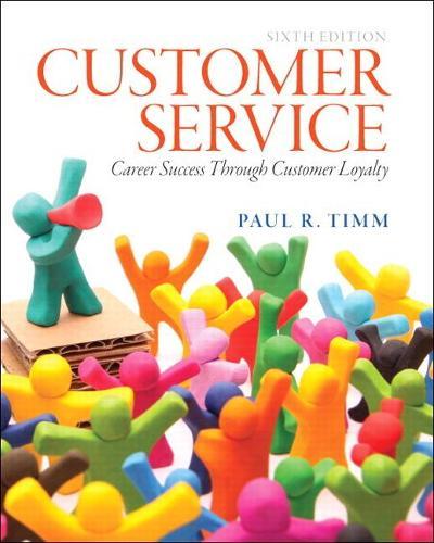 Customer Service: Career Success Through Customer Loyalty (Paperback)